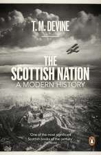 The Scottish Nation: A Modern History