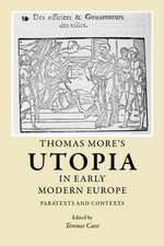 Thomas More's Utopia in Early Modern Europe