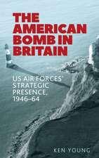 The American Bomb in Britian