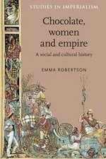 Chocolate, Women and Empire