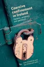 Coercive Confinement in Ireland