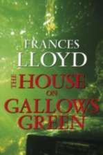 House on Gallows Green