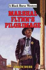 Marshal Flynn's Pilgrimage