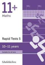 11+ Maths Rapid Tests Book 5: Year 6, Ages 10-11