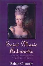 Connolly, R: Saint Marie Antoinette