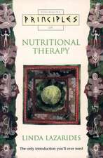 Principles of - Nutritional Therapy