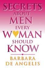 Secrets About Men Every Woman Should Know