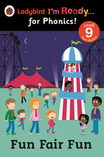 Fun Fair Fun: Ladybird I'm Ready for Phonics Level 9