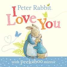 Peter Rabbit: I Love You
