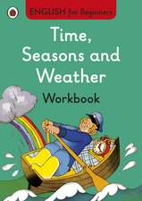 Time, Seasons and Weather workbook