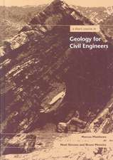 A Short Course in Geology for Civil Engineers