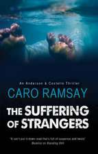The Suffering of Strangers