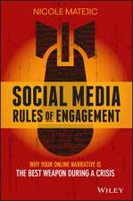Social Media Rules of Engagement: Why Your Online Narrative is the Best Weapon During a Crisis