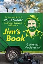 Jim′s Book: The Surprising Story of Jim Penman – Australia′s Backyard Millionaire