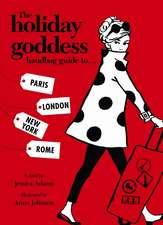 The Holiday Goddess Handbag Guide To... Paris, London, New York, Rome