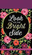 Look on the Bright Side Journal