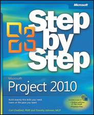 Microsoft Project 2010 Step by Step [With Access Code]