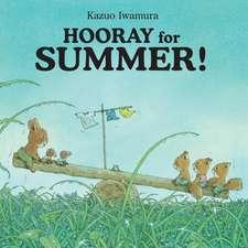 Hooray for Summer!