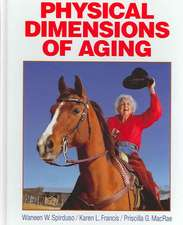 Physical Dimensions of Aging-2e:  The Essential Reference on Technique, Training, and Program Design