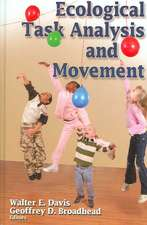Ecological Task Analysis and Movement