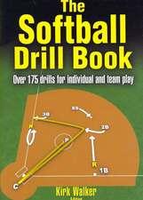 The Softball Drill Book