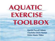 Aquatic Exercise Toolbox - Updated Edition