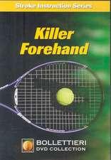 Killer Forehand