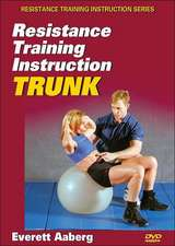 Resistance Training Instruction Trunk