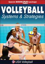 Volleyball Systems & Strategies [With DVD]:  The Rise of the Ageless Athlete