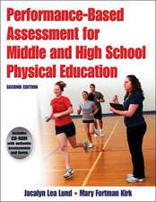Performance-Based Assessment for Middle and High School Physical Education [With CDROM]:  Moving Globally