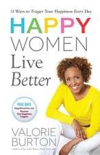 Happy Women Live Better
