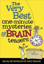 The Very Best One-Minute Mysteries and Brain Teasers