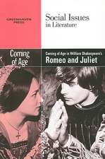 Coming of Age in William Shakespeare's Romeo and Juliet