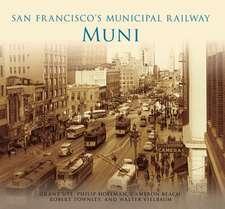 San Francisco's Municipal Railway:  Muni
