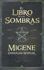 El Libro de las Sombras = Book of Shadows