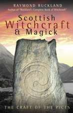Scottish Witchcraft & Magick:  The Craft of the Picts