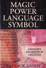 Magic Power Language Symbol:  A Magician's Exploration of Linguistics