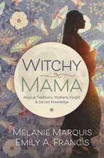 Witchy Mama