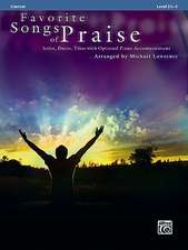 Favorite Songs of Praise: Clarinet: Solos, Duets, Trios with Optional Piano Accompaniment