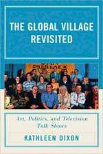 Global Village Revisited