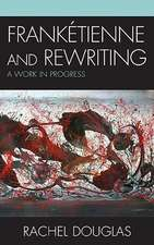 Franketienne and Rewriting