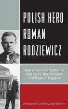 Polish Hero Roman Rodziewicz