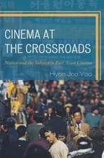 Cinema at the Crossroads