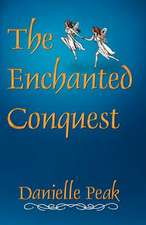 The Enchanted Conquest