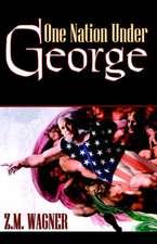 One Nation Under George