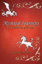 Mystical Journeys
