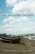 The Implacable Sicilian