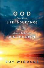 God Loves Life Insurance