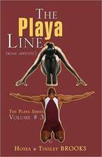 The Playa Line Volume # 3 (Bone Appetite)