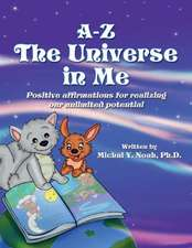 A-Z the Universe in Me
